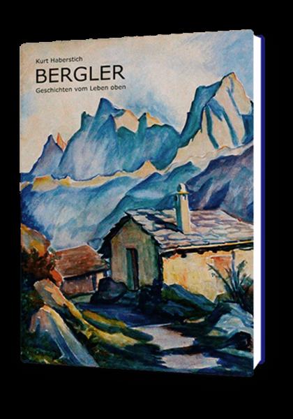 Bergler – Geschichten vom Leben oben