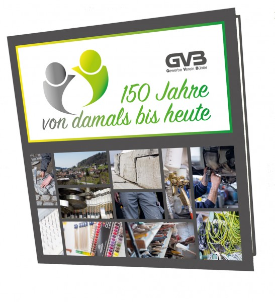 150 Jahre Gewerbeverein Bühler - von damals bis heute